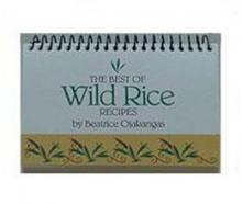 The Best of Wild Rice Recipes Cookbook